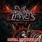 Mental Penitentiary by Evil Invaders