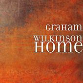 Home by Graham Wilkinson