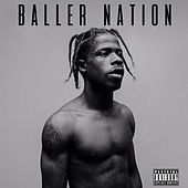 Baller Nation by Marty Baller