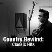 Country Rewind: Classic Hits von Various Artists