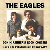 Don Kirshner's Rock Concert 1972-1974 (Television Broadcast) by Eagles