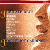 Jubilate Deo! von John Eliot Gardiner
