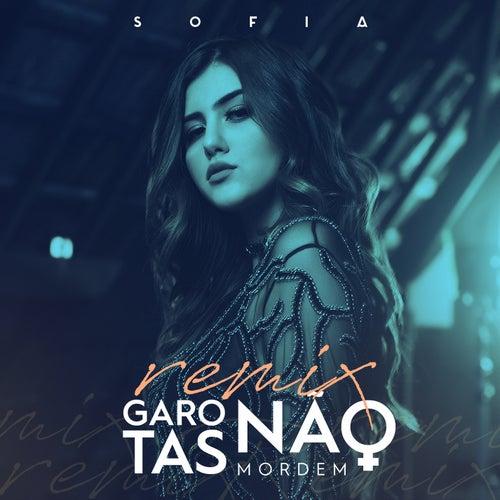 Garotas não mordem remix de Sofia Oliveira