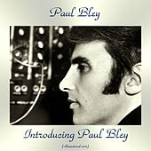 Introducing Paul Bley (Remastered 2017) de Paul Bley