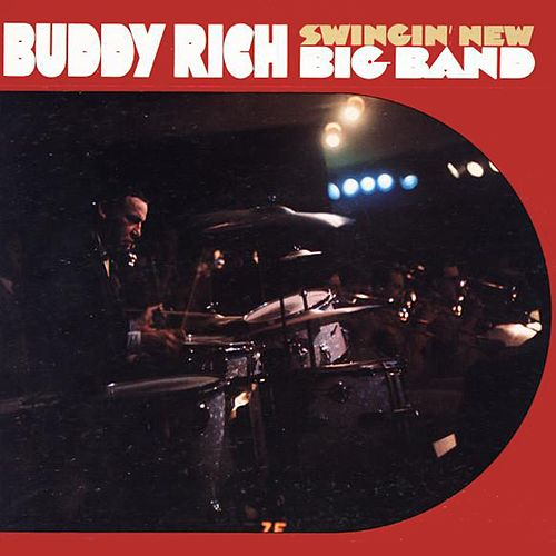Swingin' New Big Band by Buddy Rich