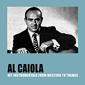 Hit Instrumentals from Western TV Themes (Remastered) by Al Caiola