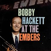 At the Embers by Bobby Hackett
