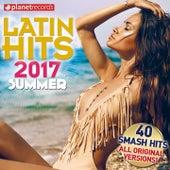 Latin Hits 2017 Summer - 40 Latin Music Hits (Reggaeton, Urbano, Salsa, Bachata, Dembow, Merengue, Timba, Cubaton Kuduro, Latin Fitness) di Various Artists