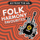 Folk Harmony Greats (60 from the Sixties) by Various Artists
