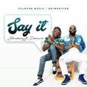 Say It (feat. Demarco) de Stone Bwoy