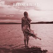 Red Sea Road (Instrumental Performance Tracks) by Ellie Holcomb