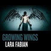 Growing Wings by Lara Fabian