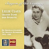 Singers of the Century: Lillie Claus – Grande Dame of Operetta (Remastered 2017) by Lillie Claus
