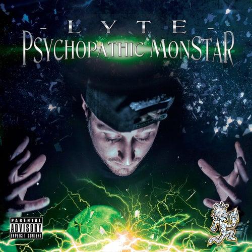 Psychopathic Monstar (Green Version) by Lyte