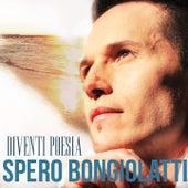 Diventi poesia by Spero Bongiolatti