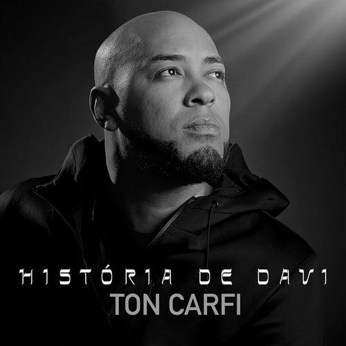 História de Davi by Ton Carfi