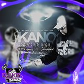 Spaceship High (Dragged n Chopped) by Kano