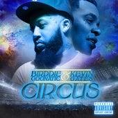 Circus (feat. Kevin Gates) von Birddie G