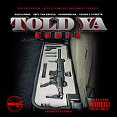 Told Ya (Remix) by Seff Tha Gaffla