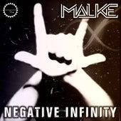 Negative Infinity de Malke