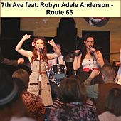 Route 66 (feat. Robyn Adele Anderson) by 7th Ave