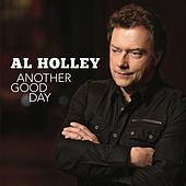 Another Good Day de Al Holley
