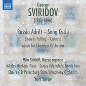 Sviridov: Snow Is Falling - Music for Chamber Orchestra - Russia Adrift by Various Artists