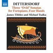 Dittersdorf: 3 Ovid Sonatas for Fortepiano 4 Hands de Various Artists
