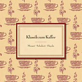 Klassik zum Kaffee von Various Artists