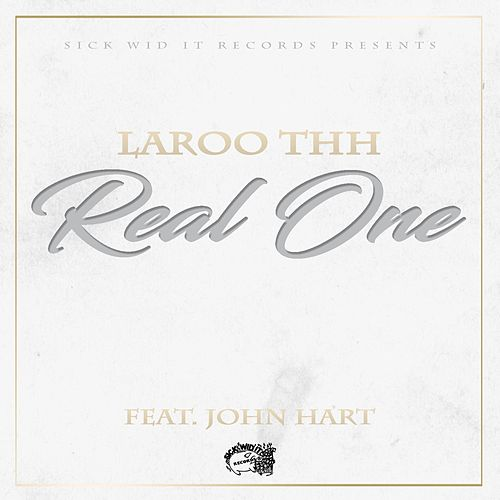 Real One (feat. John Hart) by Laroo