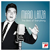 Mario Lanza - The Best of Everything by Mario Lanza