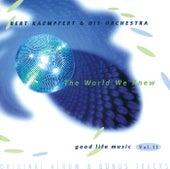 The World We Knew by Bert Kaempfert