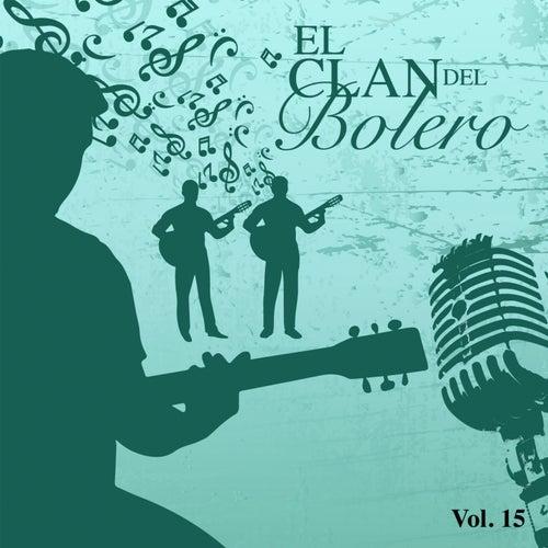 El Clan del Bolero Vol. 15 by Various Artists