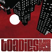 The Lower Side of Uptown de Toadies