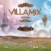 Villa Mix Festival 2016 (Deluxe) [Ao Vivo] von Various Artists