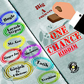 Big A Presents One Chance Riddim by Various Artists