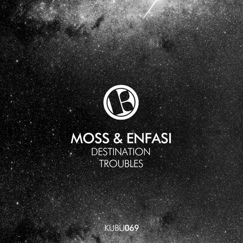 Destination / Troubles by MOSS