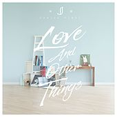 Love And Other Things by Janice M. Vidal