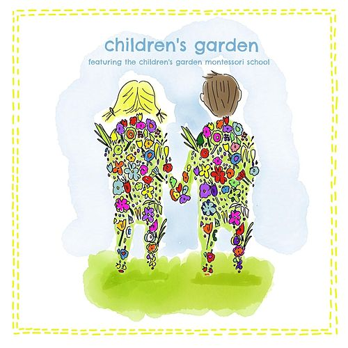 Children's Garden (feat. The Children's Garden Montessori School) by Andy Mason
