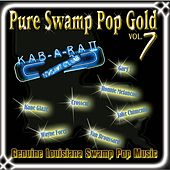 Pure Swamp Pop Gold Vol. 7 de Various Artists