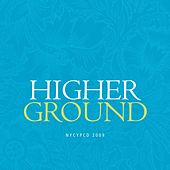 Higher Ground by NYCYPCD