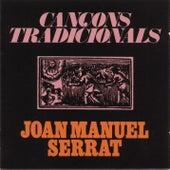 Cançons Tradicionals by Joan Manuel Serrat