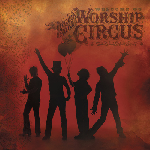 Welcome to the Rock 'N' Roll Circus by Rock 'N' Roll Worship Circus