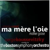 Ravel: Ma Mère l'Oie von Boston Symphony Orchestra