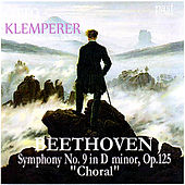 Beethoven: Symphony No. 9 in D Minor, Op. 125 -