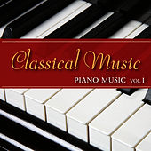 Classical Music - Piano Music, Vol. 1 by The O'Neill Brothers