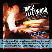 Blue Again! by Mick Fleetwood