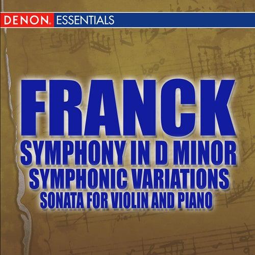 Franck: Symphony in D -  Symphonic Variations - Violin Sonata by Various Artists
