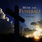 Music For Funerals - Solo Piano by The O'Neill Brothers