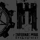Conflagrator by Infernal War